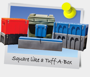 eNewsletter April 2013 - Square like a Tuff-A-Box